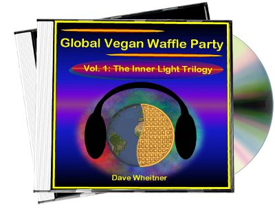 Global Vegan Waffle Party, Vol. 1--Inner Light Trilogy