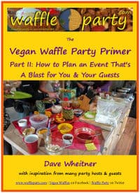 vegan waffle party primer part 2