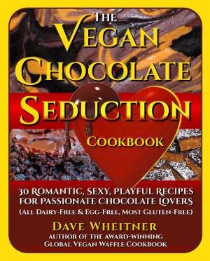 Vegan Chocolate Seduction Cookbook cover