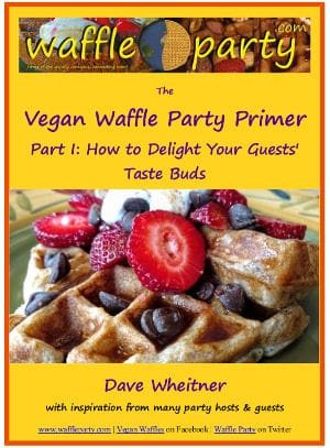 Vegan Waffle Party Primer, Part I cover
