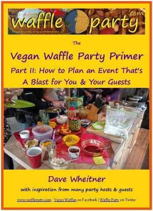 Vegan Waffle Party Primer, Part II cover